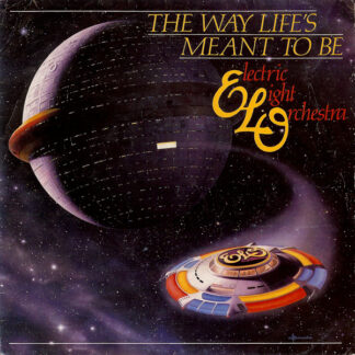 Electric Light Orchestra - The Way Life's Meant To Be (7