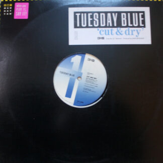Tuesday Blue - Cut And Dry (12