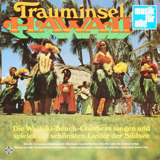 Waikiki-Beach-Combers* - Trauminsel Hawaii (LP, Comp)