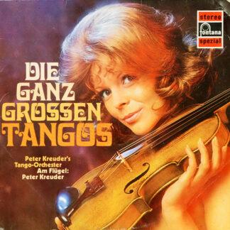 Peter Kreuder, Peter Kreuder's Tango-Orchester* - Die Ganz Grossen Tangos (LP)