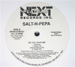 Salt-N-Pepa* Featuring Hurby Luv Bug - Do You Want Me (Remix) (12