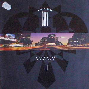 Inner City - Paradise Remixed (LP, Comp)
