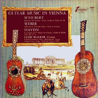 Schubert*, Weber*, Haydn*, Luise Walker - Guitar Music In Vienna (LP)