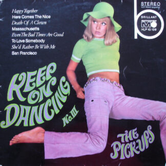 The Pick-Ups - Keep On Dancing No. III (LP, Album)