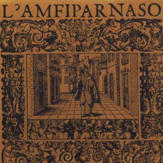Orazio Vecchi, Olaf Freienstein, Hans Michael Beuerle, Kammerchor Frankfurt - L'amfiparnaso (2xLP, Album + Box)