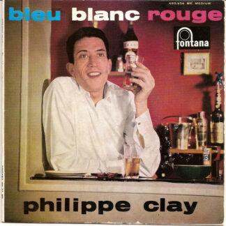 Philippe Clay Avec Jean-Paul Mengeon Et Son Orchestre - Bleu Blanc Rouge (7