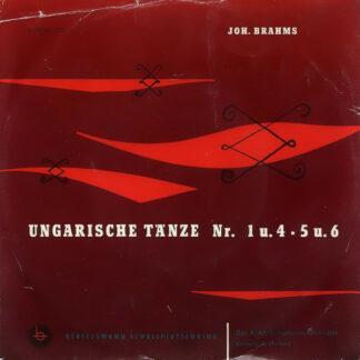 Joh. Brahms* / Das RIAS-Symphonie-Orchester* Leitung L. Halasz* - Ungarische Tänze Nr. 1 u. 4 • 5 u. 6 (7