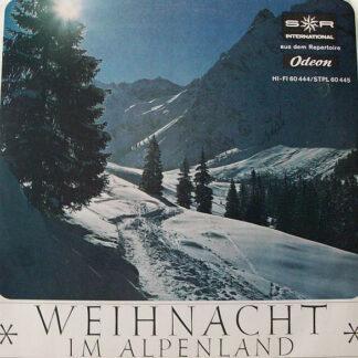 Der Kinderchor Des Bayerischen Rundfunks Und Seine Jungen Solisten* - Weihnacht Im Alpenland (10