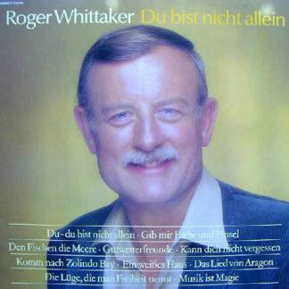 Roger Whittaker - Du Bist Nicht Allein (LP, Club)