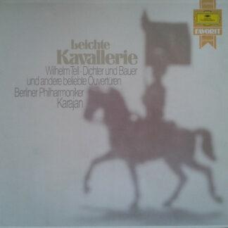 Berliner Philharmoniker, Herbert von Karajan - Leichte Kavallerie - Beliebte Ouvertüren (LP, Album, RE)