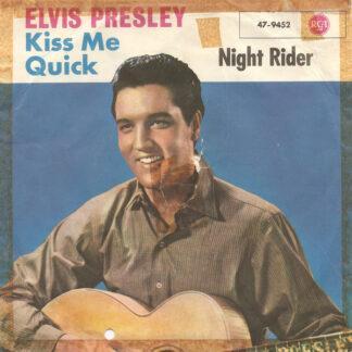 Elvis Presley - Kiss Me Quick (7