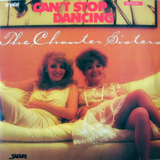 The Chanter Sisters* - Can't Stop Dancing (12
