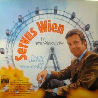 Peter Alexander - Servus Wien  (LP, Album)