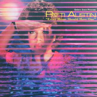 Quincy Jones Presents Patti Austin - Every Home Should Have One (LP, Album)