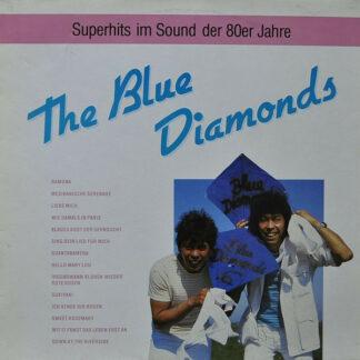 The Blue Diamonds - Superhits Im Sound Der 80er Jahre (LP, Comp)