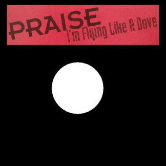 Praise (5) - I'm Flying Like A Dove (12