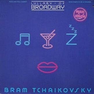 Bram Tchaikovsky - Lullaby Of Broadway (12