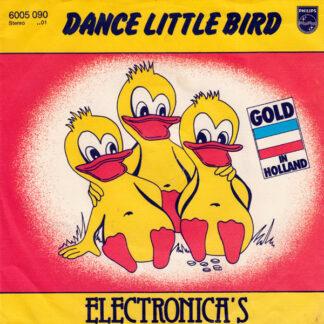 Electronica's* - Dance Little Bird (7