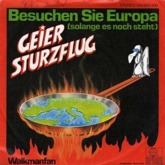 Geier Sturzflug - Besuchen Sie Europa (Solange Es Noch Steht) (7