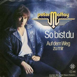 Peter Maffay - So Bist Du (7