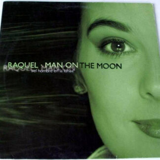 Raquel* - Man On The Moon (El Hombre En La Luna) (12