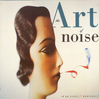 The Art Of Noise - In No Sense? Nonsense! (LP, Album)