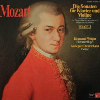Mozart* - Desmond Wright, Annegret Diedrichsen - Die Sonaten Für Klavier Und Violine, Folge 3 (2xLP, Album)