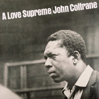 John Coltrane - A Love Supreme (LP, Album, RE, RM, TML)