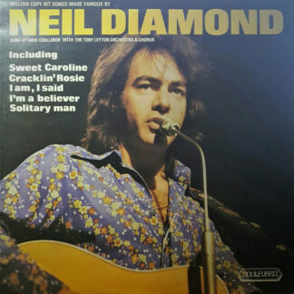Dave Challinor (2) With Tony Leyton Orchestra & Chorus - Million Copy Hit Songs Made Famous By Neil Diamond (LP, Album)