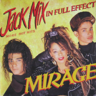 Mirage (12) - Jack Mix In Full Effect (More Hot Hits) (LP, Mixed)