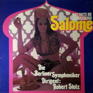 Die Berliner Symphoniker* - Salome (LP, Club)