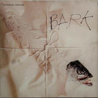 Jefferson Airplane - Bark (LP, Album, RE)