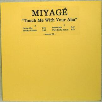 Miyagé - Touch Me With Your Aha (12