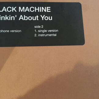 Black Machine - Thinkin' About You (12