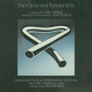 The Royal Philharmonic Orchestra With Mike Oldfield - The Orchestral Tubular Bells (LP, Album, RP)