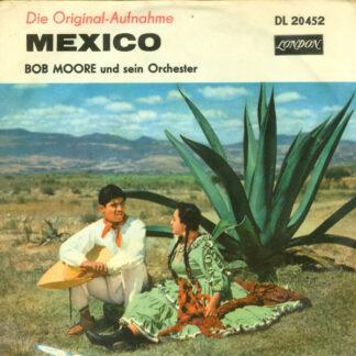 Bob Moore Und Sein Orchester* - Mexico / Hot Spot (7