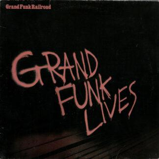 Grand Funk Railroad - Grand Funk Lives (LP, Album)