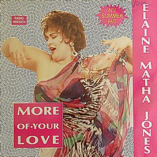 Elaine Matha Jones* - More Of Your Love (12
