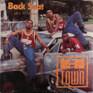 H-Town - Back Seat (Wit No Sheets) (12