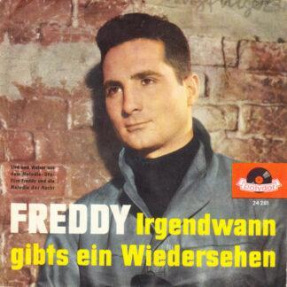 Freddy* - Melodie Der Nacht / Irgendwann Gibt's Ein Wiedersehn (7