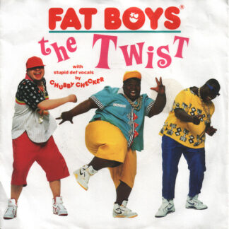 Fat Boys With Stupid Def Vocals By Chubby Checker - The Twist (7