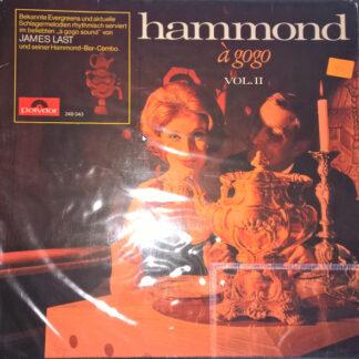 James Last & His Hammond Bar Combo - Hammond À Gogo Vol. II (LP, Album)