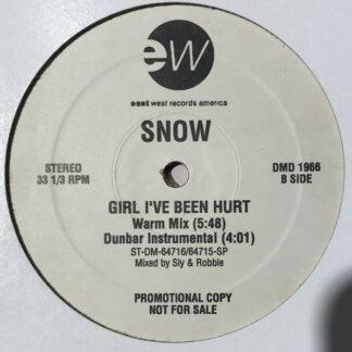 Snow (2) - Girl, I've Been Hurt (12
