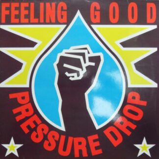 Pressure Drop - Feeling Good (12
