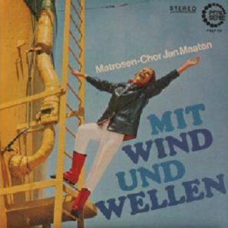 Matrosen-Chor Jan Maaten* - Mit Wind Und Wellen (LP, Album)