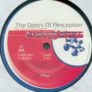 Arpeggiators - The Doors Of Perception - The Rave City Hymn (12