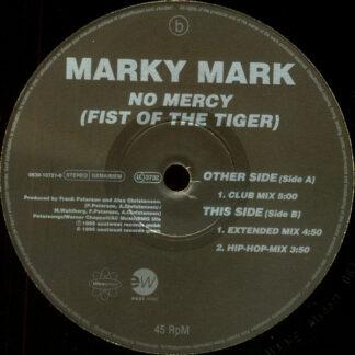 Marky Mark - No Mercy (Fist Of The Tiger) (12