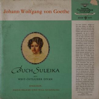 Maria Becker Und Will Quadflieg - Buch Suleika aus West-Östlicher Diwan (10