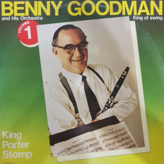 King Of Swing Benny Goodman And His Orchestra* - Volume 1 King Of Swing  (LP, Album, Comp)