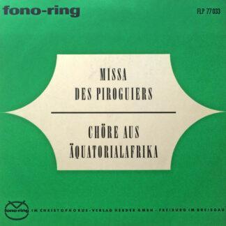Various - Missa Des Piroguiers / Chöre Aus Äquatorialafrika (10